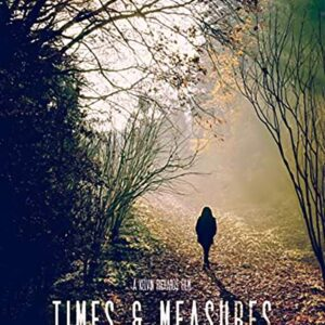 MOVIE: Times and Measures (2020)