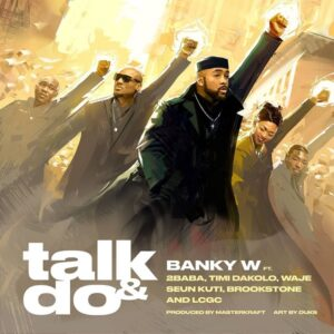 Talk and Do