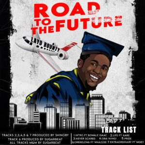 DOWNLOAD EP: Layo Bounty – Road To The Future (Zip File)