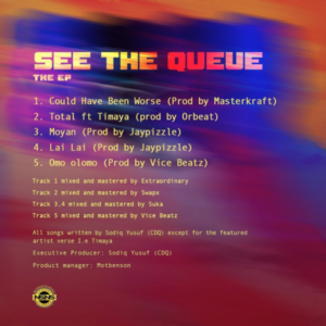 """CDQ – """"See The Queue"""" Track list Artwork"""