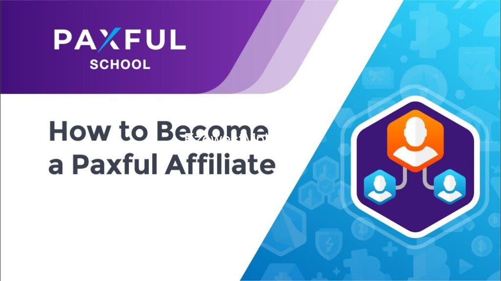 How to Become a Paxful Affiliate and earn $10 every 1 hour